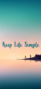 Inspirational Wallpapers for Mobile with Quotes - Keep Life Simple