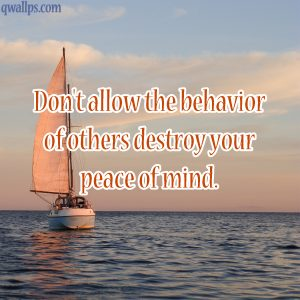 20 Saturday Thought Quotes Wallpapers 01 - Don't allow the behavior of others