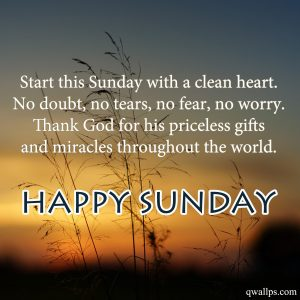 Best Sunday Thoughts and Motivational Quotes Images 04 - Start this Sunday with a clean heart