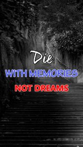 Inspirational Wallpapers for Mobile with Quotes – Die with memories